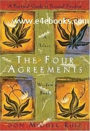 The Four Agreements - Miguel Ruiz Free Ebook PDF Download