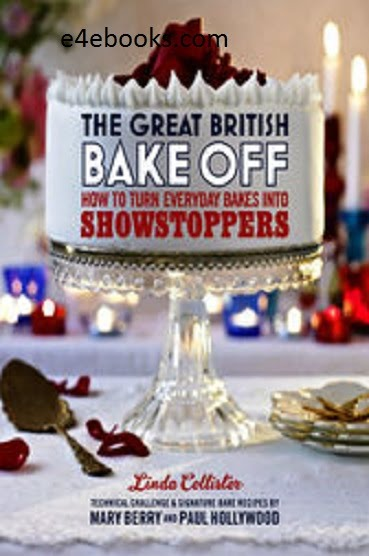 The Great British Bake Off - Lindo Collister Free Ebook PDF Download