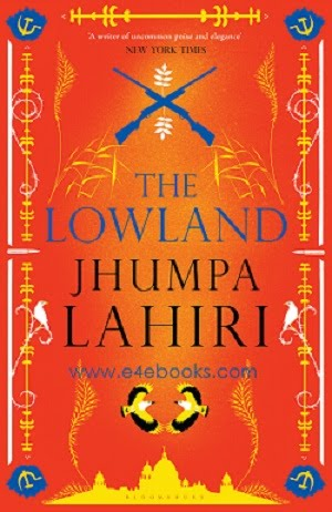 The Lowland - Jhumpa Lahiri Free Ebook PDF Download