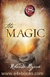The Magic (The Secret) - Rhonda Byrne Free Ebook PDF Download