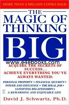 The Magic of Thinking Big - David J. Schwartz Free Ebook PDF Download