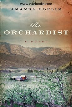 The Orchardist - Amanda Coplin Free Ebook PDF Download