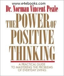 The Power Of Positive Thinking - Norman Vincent Peale Free Ebook PDF Download