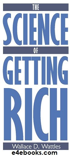 The Science Of Getting Rich-Wallace Wattles