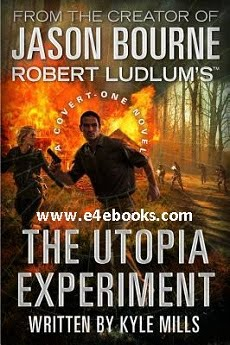 The Utopia Experiment - Kyle Mills Free Ebook PDF Download