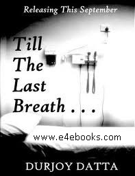 Till The Last Breath - Durjoy Datta Free Ebook PDF Download