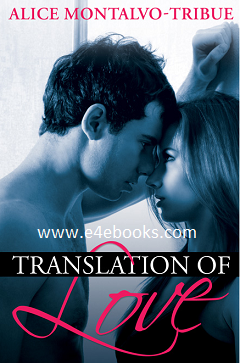 Translation of love  - Alice Montalvo tribue  Free Ebook PDF Download