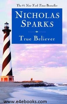 True Believer - Nicholas Sparks Free Ebook PDF Download