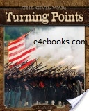 Turning Points in American History Free Ebook PDF Download