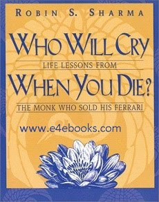Who Will Cry When You Die? - Robin Sharma Free Ebook PDF Download