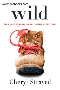 Wild - Cheryl Strayed Free Ebook PDF Download