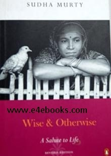 Wise And Otherwise - Sudha Murty Free Ebook PDF Download