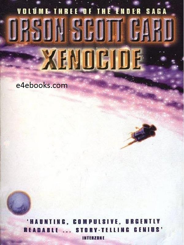 Xenocide  - Orson Scott Card Free Ebook PDF Download