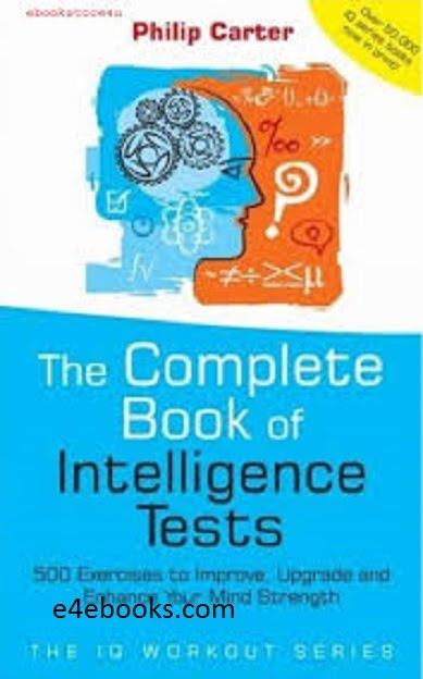 Complete Book of Intelligence Tests - Philip Carter Free Ebook PDF Download