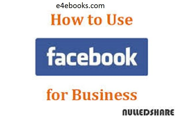 Facebook  For Business - Nulledshare Free Ebook PDF Download