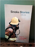 http://www.amazon.com/Smoke-Stories-Tales-Volunteer-Firefighter/dp/0979991803