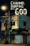 http://www.amazon.com/Channel-Surfing-God-Gary-Fisher/dp/0982433700
