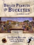 http://www.amazon.com/Boiled-Peanuts-Buckeyes-Memoir-Novel/dp/1933916664