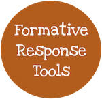 Unit 4: Formative Response Tools