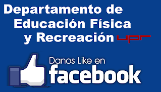 https://www.facebook.com/pages/Departamento-de-Educaci%C3%B3n-F%C3%ADsica-y-Recreaci%C3%B3n-UPRRP/1482736198605129