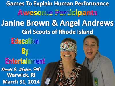 http://www.slideshare.net/DrRonShapiro/games-to-explain-human-performance-awesome-participants-girl-scouts-of-rhode-island-gsri-march-31-2014