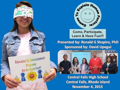 http://www.slideshare.net/DrRonShapiro/games-to-explain-human-factors-come-participate-learn-have-fun-central-falls-high-school-central-falls-ri-november-4-2015-photo-album-a