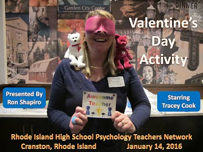 http://www.slideshare.net/DrRonShapiro/rhode-island-high-school-psychology-teachers-valentines-day-activity