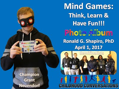 http://www.slideshare.net/DrRonShapiro/mind-games-think-learn-have-fun-childhood-conversations-annual-conference-farmington-ct-april-1-2017