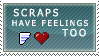 Scraps Have Feeling Too