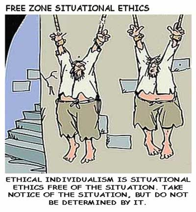 situation ethics A system of ethics that evaluates acts in light of their situational context rather than by the application of moral absolutes a form of ethics according to which.