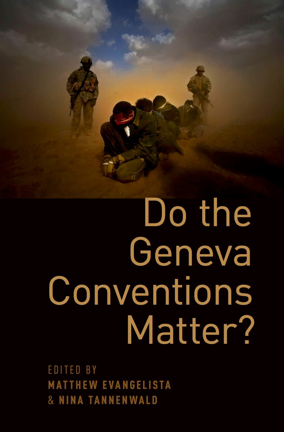 https://global.oup.com/academic/product/do-the-geneva-conventions-matter-9780199379781?cc=us&lang=en&