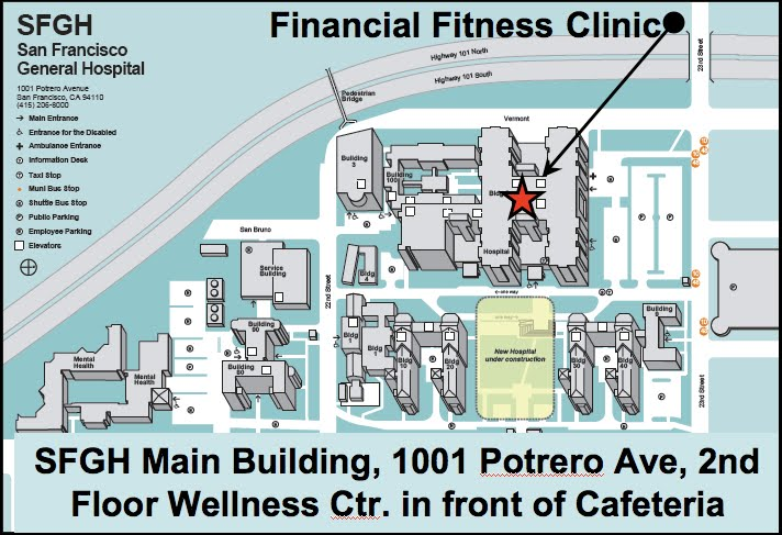 Contact - The Financial Fitness Clinic SFGH on beth israel hospital map, baylor university medical center map, strong memorial hospital map, cpmc map, yale new haven hospital map, hackensack university medical center map, orlando regional medical center map, johns hopkins bayview map, vanderbilt university medical center map, cvph map, uprm map, twilight map, uc davis medical center map, the johns hopkins hospital map, memorial hermann hospital map, huntsville hospital map, happiness map, ucsd school of medicine map, sfvamc map, northwestern memorial hospital map,
