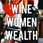 Wine Women Wealth