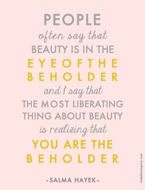 You Are Beautiful Quotes Beauteous 48 Quotes That Will Make You Feel Beautiful Funny Quotes About Love