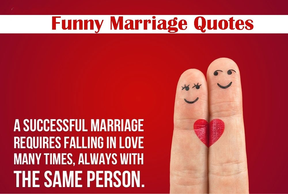 Funny Quotes On Love Suggestions : 42 Funny marriage quotes, sayings and advice - Funny quotes about love