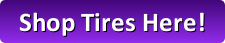 Shop Tires Here!