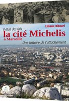 https://sites.google.com/site/editionsgaussen/company-blog/sur-marseille/la-cite-michelis