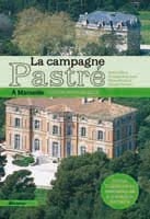 https://sites.google.com/site/editionsgaussen/company-blog/sur-marseille/la-campagne-pastre-a-marseille-guide-historique