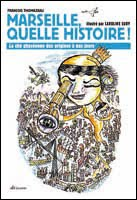 https://sites.google.com/site/editionsgaussen/company-blog/sur-marseille/marseille-quelle-histoire
