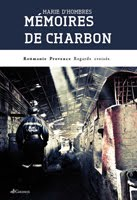 https://sites.google.com/site/editionsgaussen/company-blog/temoignages/memoires-de-charbon