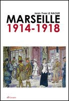 https://sites.google.com/site/editionsgaussen/company-blog/sur-marseille/marseille-1914-1918