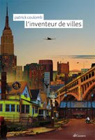 https://sites.google.com/site/editionsgaussen/company-blog/publication/l-inventeur-de-villes
