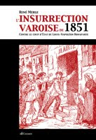 https://sites.google.com/site/editionsgaussen/company-blog/publication/l-inssurection-varoise-de-1851