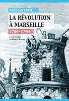 https://sites.google.com/site/gausseneditions/company-blog/sur-marseille/la-revolution-a-marseille