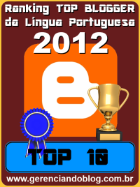Ranking Top Blogger da Língua Portuguesa 2012 - Top 10