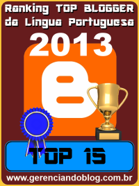 Ranking Top Blogger da Língua Portuguesa 2013 - Top 15