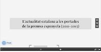 http://prezi.com/f04uazi5c_mi/lactualitat-catalana-a-les-portades-de-la-premsa-espanyola-2011-2013/