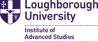Loughborough University Institute of Advanced Studies