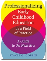 http://www.redleafpress.org/Professionalizing-Early-Childhood-Education-As-a-Field-of-Practice-P1283.aspx