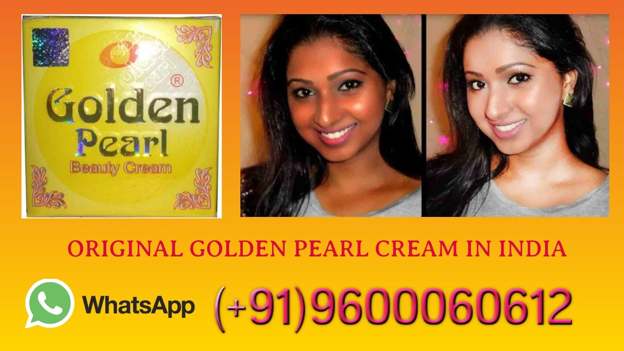 15465f9621617 Original Golden Pearl Cream in India.PH:(+91)9600060612